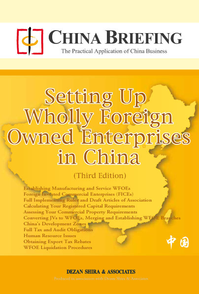 Setting Up Wholly Foreign Owned Enterprises in China (Third Edition)
